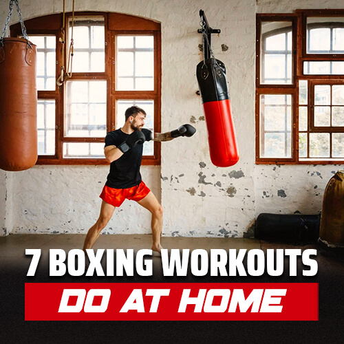 7 Boxing Workouts That You Can Do at Home