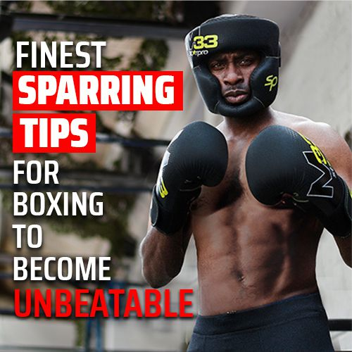 3 Finest Sparring Tips for Boxing to Become Unbeatable