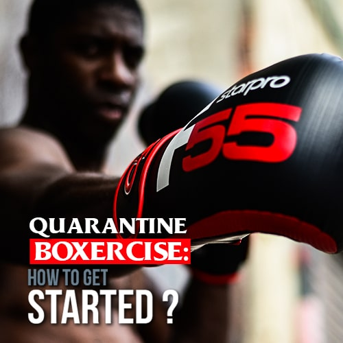 Quarantine boxercise: How to get started?